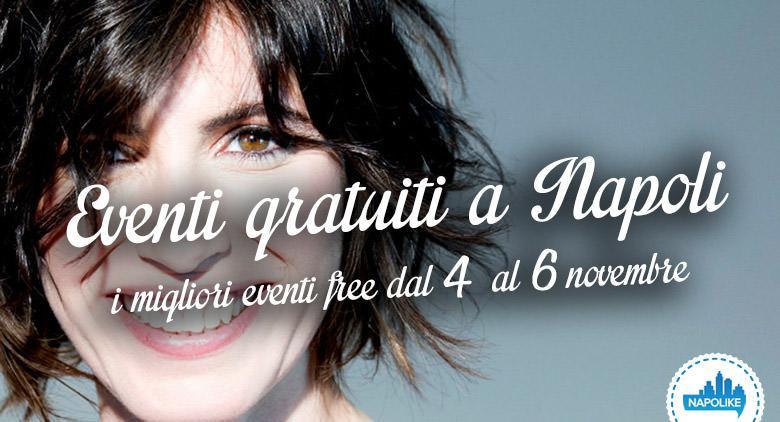 Eventi gratuiti a Napoli nel weekend dal 4 al 6 novembre 2016