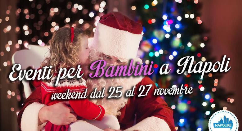 Eventi per bambini a Napoli nel weekend dal 25 al 27 novembre 2016