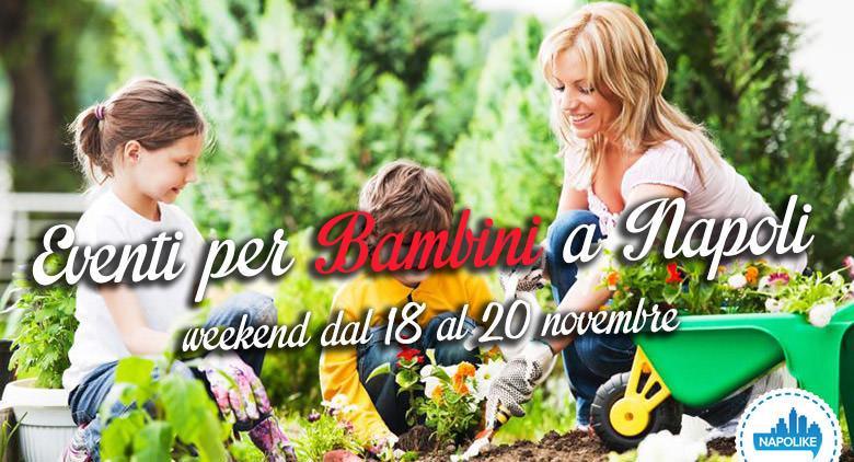 Eventi per bambini a Napoli nel weekend dal 18 al 20 novembre 2016