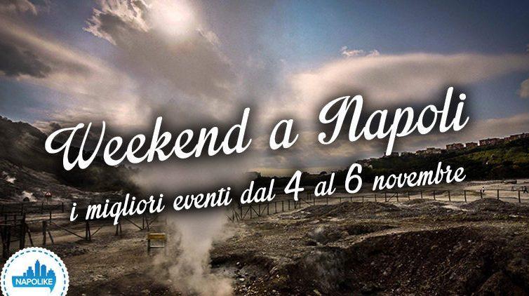 Eventi a Napoli nel weekend dal 4 al 6 novembre 2016