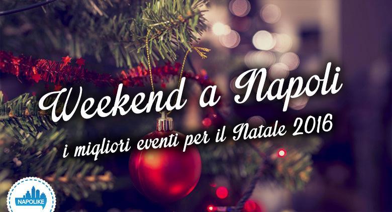 Cosa fare a Napoli a Natale 2016