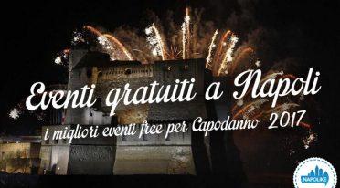 Eventi gratuiti a Napoli per il Capodanno 2017