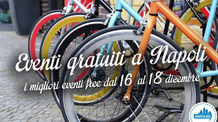 Eventi gratuiti a Napoli nel weekend dal 16 al 18 dicembre 2016