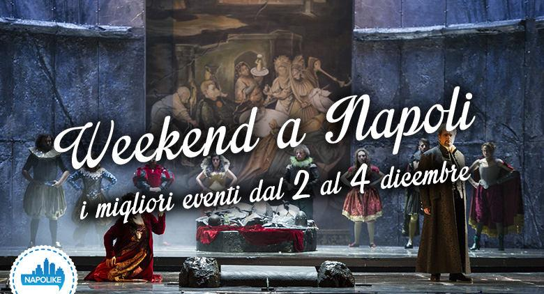 Eventi a Napoli nel weekend dal 2 al 4 dicembre 2016
