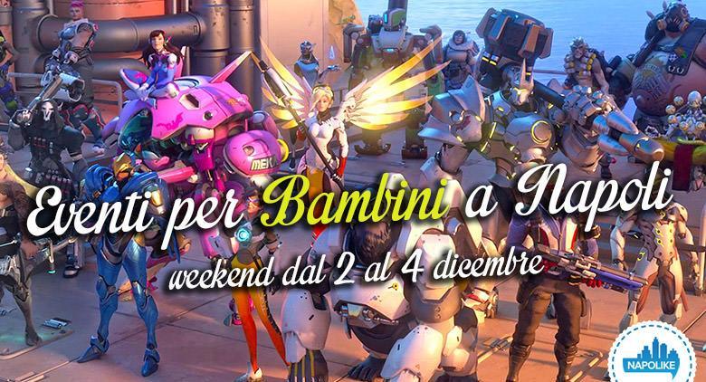 Eventi per bambini a Napoli nel weekend dal 2 al 4 dicembre 2016