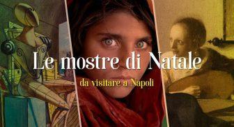 Le mostre da visitare a Napoli a Natale 2016