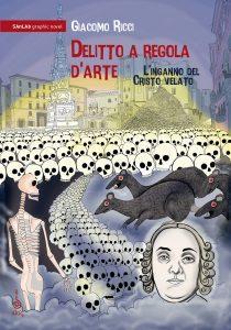 Fumetto ispirato alla Cappella Sansevero a Napoli
