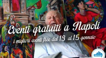 Free events in Naples during the weekend from 13 to 15 January 2017