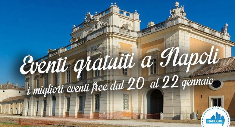 Eventi gratuiti a Napoli nel weekend dal 20 al 22 gennaio 2017