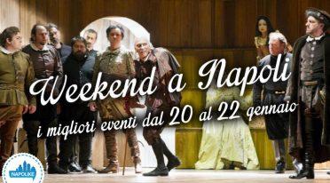Eventi a Napoli nel weekend dal 20 al 22 gennaio 2017
