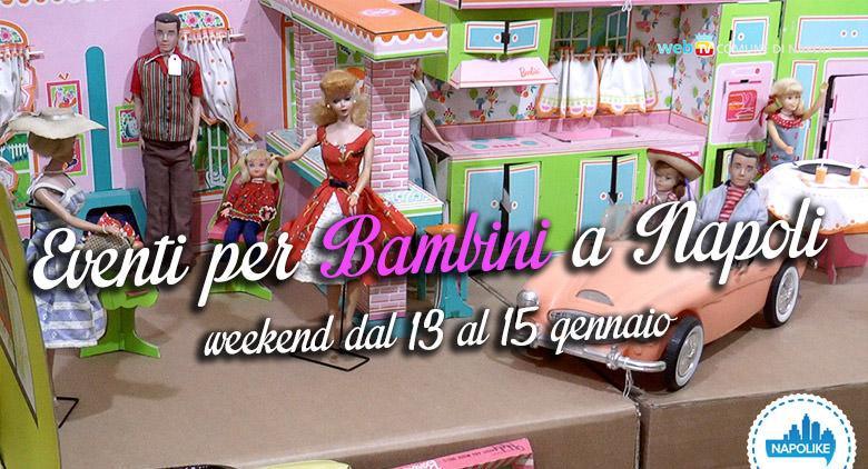 Eventi per bambini a Napoli nel weekend dal 13 al 15 gennaio 2017