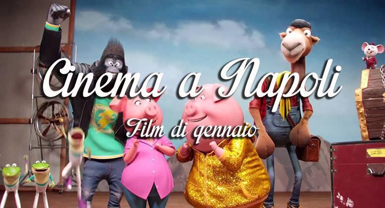 Film al cinema a Napoli a gennaio 2017: orari, prezzi e trame