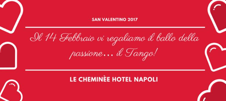 Cena di San Valentino 2017 allo Cheminèe Business Hotel di Napoli