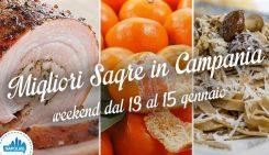 Sagre in Campania nel weekend dal 13 al 15 gennaio 2017 | 5 consigli