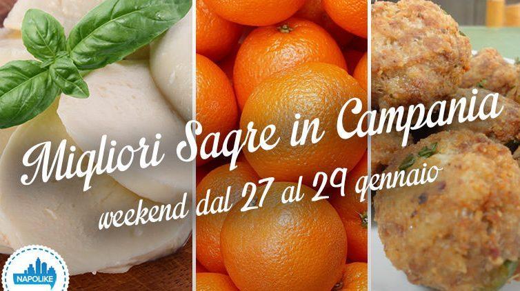 Le sagre in Campania nel weekend dal 27 al 29 gennaio 2017