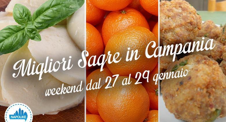 Sagre in Campania nel weekend dal 27 al 29 gennaio 2017 | 4 consigli