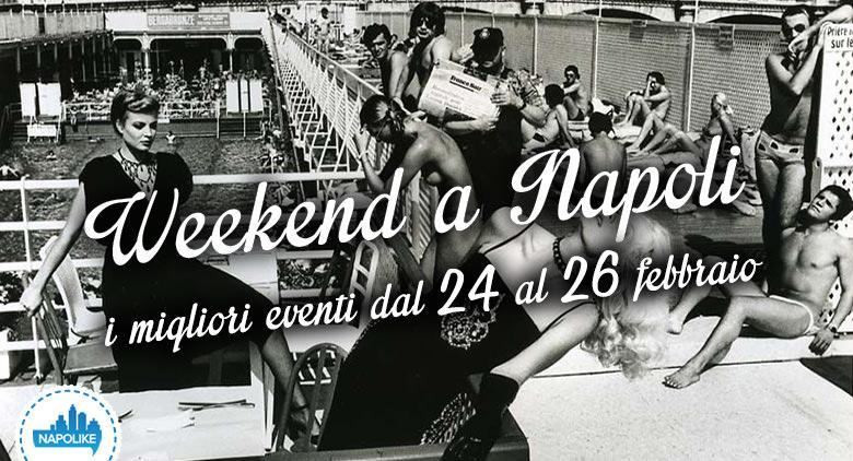Eventi a Napoli nel weekend dal 24 al 26 febbraio 2017 | 18 consigli