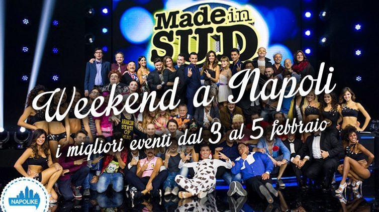 Eventi a Napoli nel weekend del 3, 4 e 5 febbraio 2017