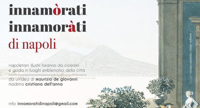 Per San Valentino 2017 a Napoli l'iniziativa Ciceroni Illustri