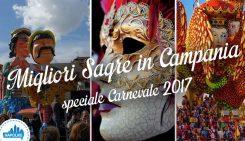 Sagre in Campania nel weekend per il Carnevale 2017 | 4 consigli