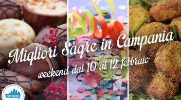 Sagre in Campania nel weekend dal 10 al 12 febbraio 2017