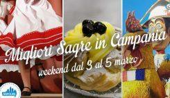 Sagre in Campania nel weekend dal 3 al 5 marzo 2017 | 4 consigli