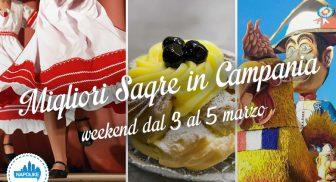 Le migliori sagre in Campania nel weekend del 3, 4 e 5 marzo 2017