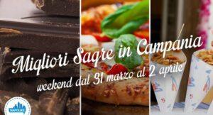Le sagre in Campania nel weekend dal 30 marzo al 2 aprile 2017