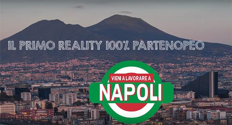 Il primo reality girato in città, Vieni a lavorare a Napoli