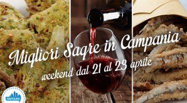Le migliori sagre in Campania nel weekend da 21 al 23 aprile 2017