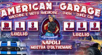 Alla Mostra d'Otremare di Napoli arriva American Garage