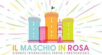 Giornata contro l'Omofobia a Napoli con il Maschio Angioino in rosa