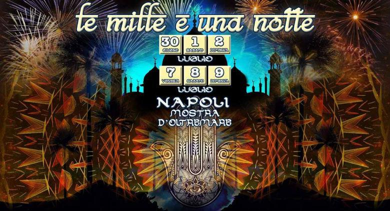 Le mille e una notte alla Mostra d'Oltremare di Napoli