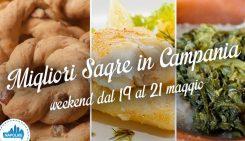 Sagre in Campania nel weekend dal 19 al 21 maggio 2017 | 5 consigli