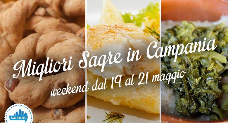 Le imperdibili sagre in Campania nel weekend del 19, 20 e 21 maggio 2017