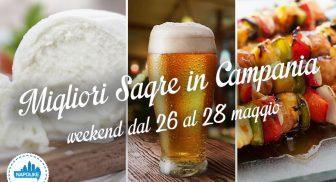 Le migliori sagre in Campania nel weekend dal 26 al 28 maggio 2017