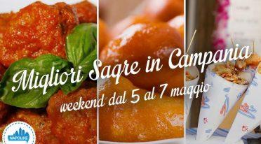 Le migliori sagre in Campania nel weekend del 5, 6 e 7 maggio 2017