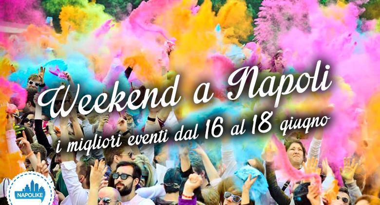 I migliori eventi a Napoli nel weekend del 16, 17 e 18 giugno 2017