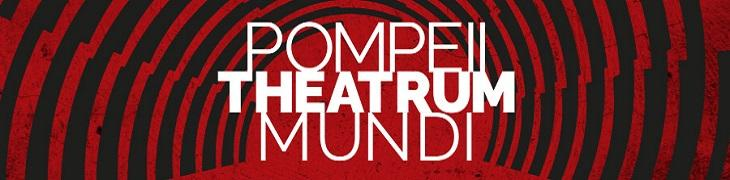 Pompeii Theatrum Mundi