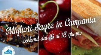 Le migliori sagre in Campania nel weekend dal 16 al 18 giugno 2017
