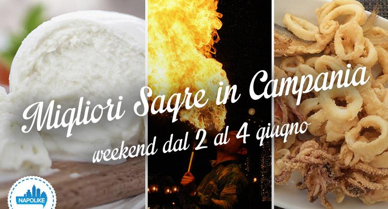 Le sagre in Campania nel weekend de 2, 3 e 4 giugno 2017