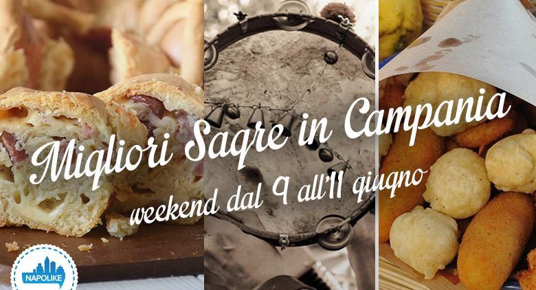 Migliori sagre in Campania nel weekend del 9, 10 e 11 giugno 2017