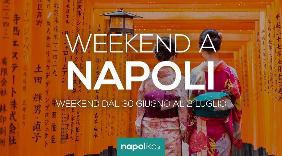 Eventi a Napoli nel weekend dal 30 giugno al 2 giugno 2017