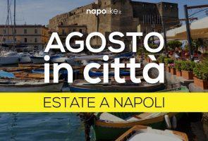 Eventi, mostre e concerti ad agosto 2017 a Napoli