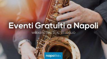 Eventi gratuiti a Napoli nel weekend dal 21 al 23 luglio 2017
