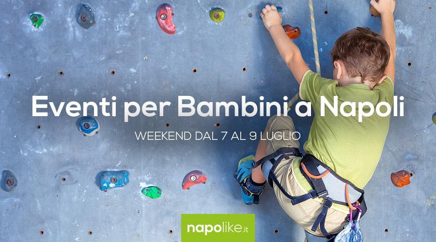 Consigli sugli eventi per bambini a Napoli nel weekend del 7, 8 e 9 luglio 2017