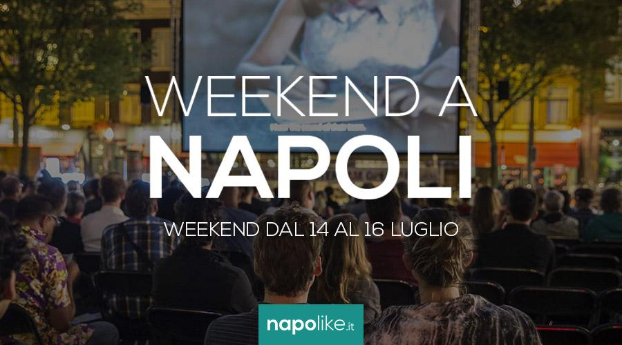 Weekend a Napoli, eventi del 14, 15 e 16 luglio 2017