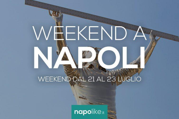Weekend dal 21 al 23 luglio 2017, migliori eventi a Napoli
