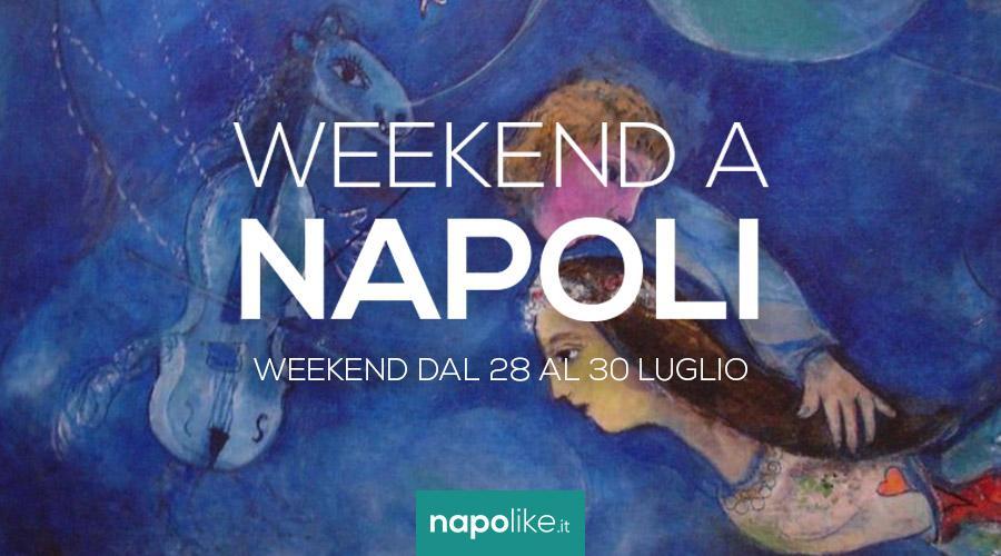 Eventi a Napoli weekend dal 28 al 30 luglio 2017