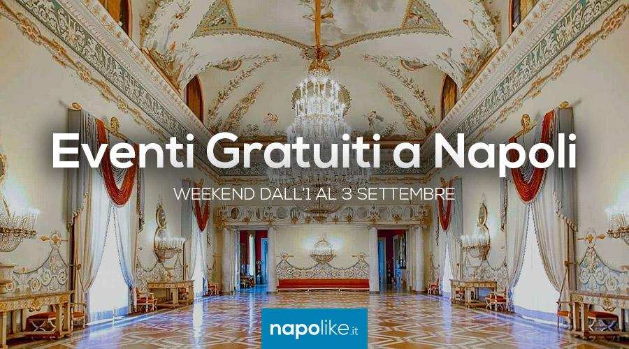 Eventi gratuiti a Napoli nel weekend dall'1 al 3 settembre 2017